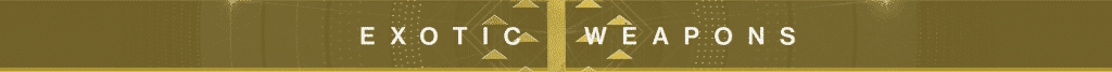 Exotic Weapon Banner