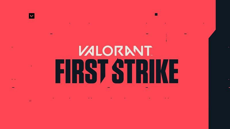 First Strike VALORANT